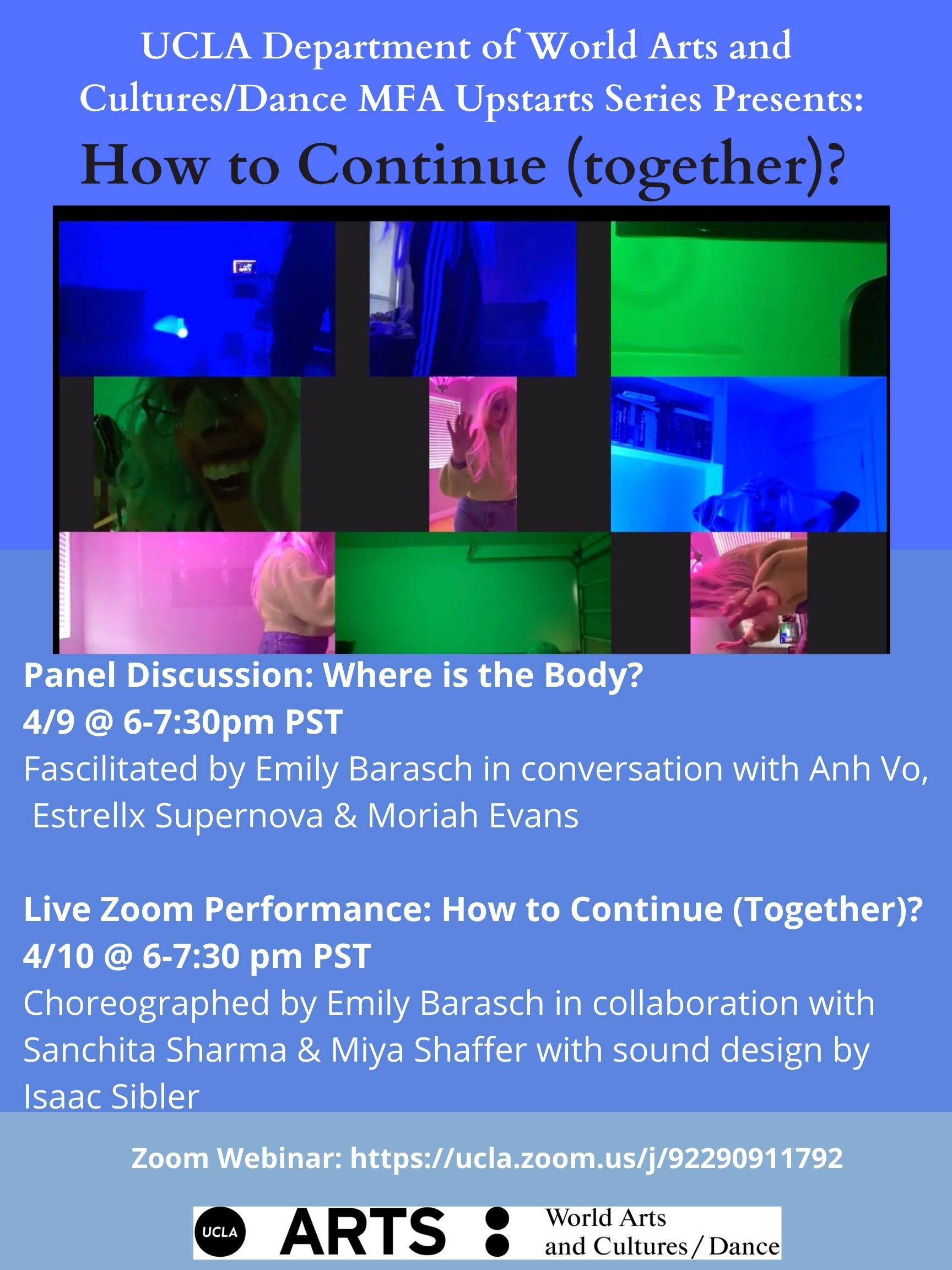 How to Continue (Together)? Is a two night event comprised of a panel discussion and a live zoom performance.